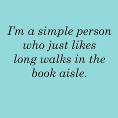 The most romantic type of walk. Especially if you offer intelligent comments on the books.
