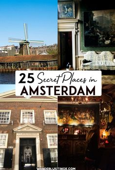 Wondering what secret Amsterdam looks like? Insider tips from a resident for visiting 25 secret places in Amsterdam that you won't want to miss. Includes non-touristy things to do in Amsterdam and secret spots! #travel #Netherlands #Amsterdam
