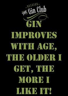 Inspirational Quotes About Love, Love Quotes, Gin Quotes, Gin Tasting, Engraving Ideas, The Older I Get, Liqueurs, Gin And Tonic, Bartender