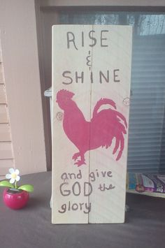 Hey, I found this really awesome Etsy listing at https://www.etsy.com/listing/459027986/reclaimed-wood-rise-and-shine-plank-art