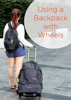 Using a Backpack with Wheels
