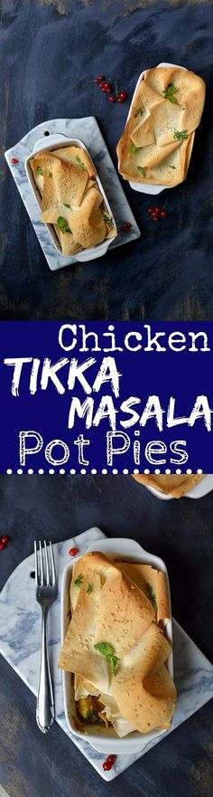 Enjoy Delectable Chicken Tikka Masala in a new avatar with these Chicken Tikka Masala Pot Pies, enveloped in flaky phyllo pastry & baked till golden!