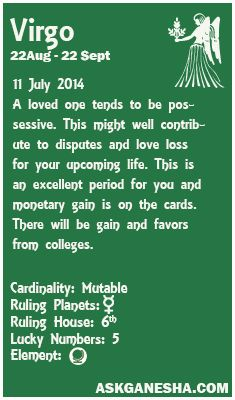 Virgo Daily horoscope for 11th July 2014.