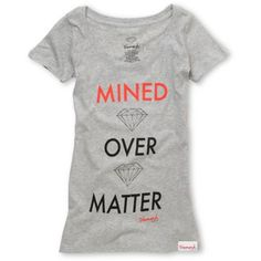 Diamond Supply Co Mined Over Matter Girls Grey Scoop Neck Tee Shirt; Geology Nerd Humor :)