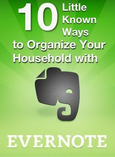 10 Ways to Use Evernote to Organize Your Home | Babble