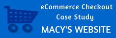 This #holidayseason, Improve your #eCommercecheckout to gain maximum sales. Learn from Macy's website #casestudy, http://www.mconnectmedia.com/blog/e-commerce-checkout-process-case-study-macys-website/