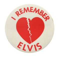 I Remember Elvis  I heart Button museum