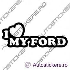 I love my Ford 3 Ford, Stickers, Instagram, Decals