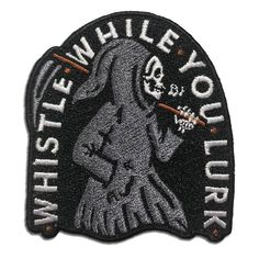 Wasted Days Embroidered Iron On or Sew On Novelty Patch, Whistle While You Lurk, Grim Reaper Skeleton Cool Patches, Iron On Patches, Grim Reaper, Amazon Art, Sewing Stores, Sewing Crafts, Applique, Bomber Jackets, Embroidered Patch