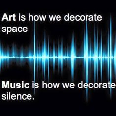 My home is decorated with warm and comfy objets d'arte.. My silence is decorated with warm, and soft and HARD and LOUD, and everything in between.