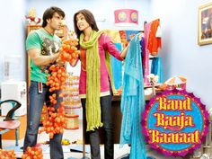 Band Baaja Baarat  One of the good modern Bollywood romance movie made.
