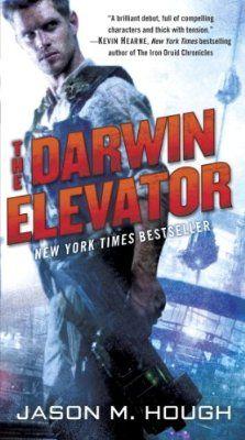 The Darwin Elevator, Jason M. Hough