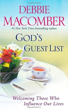 Bestseller Books Online God's Guest List: Welcoming Those Who Influence Our Lives Debbie Macomber $7.99  - http://www.ebooknetworking.net/books_detail-1451611668.html