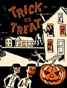 Vintage Halloween Candy Bag ~ Trick or Treat * Tricksters w/ Angry Homeowner. lol