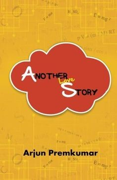 Outset-Rakhi Jayashankar's blog: Review of Another Love story by Arjun Premkumar