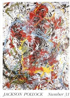 Jackson Pollock.   --- Does anyone else see the X-Men fighting a sentinel in this painting? o) ---