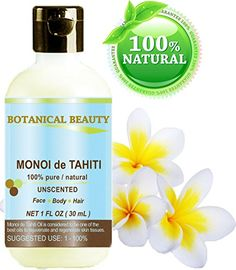 MONOI DE TAHITI Oil 100% Pure / Natural. Cold Pressed / Undiluted / Virgin / Unscented /Polynesia Original Guarantee. For Face, Hair and Body. (1 fl.oz.- 30 ml) by Botanical Beauty Botanical Beauty http://www.amazon.com/dp/B00BHL1SGG/ref=cm_sw_r_pi_dp_rN5Uwb0SRN9Y9