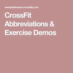 CrossFit Abbreviations & Exercise Demos