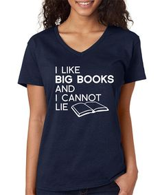 Look at this #zulilyfind! Navy 'I Like Big Books and I Cannot Lie' V-Neck Tee #zulilyfinds