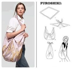 We love furoshiki so much. Even Hermes has realized the wonders of furoshiki and included the instruction in their scarf packaging. How To Make Scarf, How To Wear Scarves, Tie Scarves, Hermes Scarves, Hippie Bags, Do It Yourself Fashion, Diy Clothing, Square Scarf, Hobo Bag