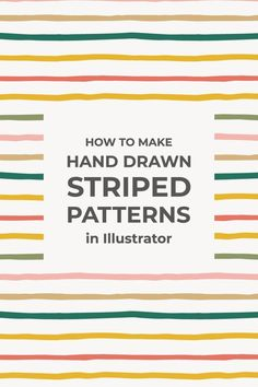 Hand-Drawn Striped Patterns in Illustrator ~ Elan Creative Co. Hand-Drawn Striped Patterns in Illustrator ~ Elan Creative Co.,Design Resources Learn how easy it is to turn hand-drawn lines into seamless striped patterns using Illustrator. Graphic Design Tutorials, Blog Design, Graphic Design Inspiration, Line Design, Vector Design, Design Design, Design Trends, Graphic Design Typography, Branding Design