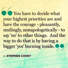 have the bigger 'YES' burning inside...  be passionate and undeterred.