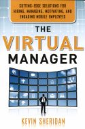 The Virtual Manager focuses on how organizations and managers can better engage their virtual employees to create a successful workplace, even when employees are in different locations. Author Kevin Sheridan explains how to face the hurdles presented by an ever-growing virtual workforce. He weighs the benefits and burdens of a virtual workforce, then defines the characteristics of top virtual employees and explains that the key to a successful virtual staff is employee engagement.