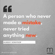 In #Einstein, we trust - make #mistakes, have no regrets, #ventureforth. #MondayMotivation #quoteoftheday