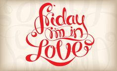 friday quotes and pictures for facebook | Friday I'm in Love | Is it nice..?