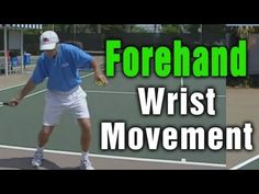 Correct Wrist Movement During A Forehand by TomAveryTennis.com