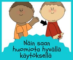 Sosiaaliset tarinat: hyvä käytös Aktiv, Early Childhood Education, Social Skills, Projects To Try, Positivity, Teacher, Activities, School, Peda