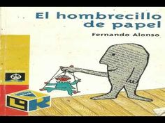 "▶ CUENTO PARA NIÑOS ""EL HOMBRECILLO DE PAPEL"" TORAL - YouTube Preschool Spanish, Child Life, S Stories, Emotional Intelligence, Happy Kids, Im Not Perfect, Teacher, Education, Reading"