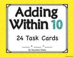 Adding Within 10 Math Task Cards for Kindergarten and First Grade