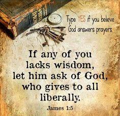 James 1:5...More at http://http://beliefpics.christianpost.com/