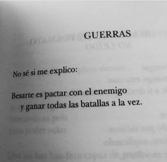 Guerras... Cool Phrases, Illustrated Words, Sweet Quotes, Cute Quotes, Funny Quotes, Love Messages, Dark Quotes, Poetry Quotes, Words Quotes