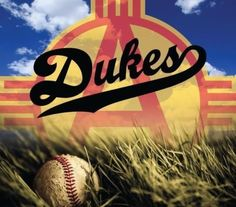Our AAA baseball team was called The Albuquerque Dukes they are now called The Isotopes.