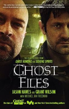 The Ghost Files from My Favorite Ghost Hunters