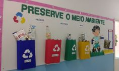 Creche Auxiliadora Activity Centers, Learning Centers, Sustainability Education, Recycling For Kids, Reduce Reuse Recycle, Language Activities, Kindergarten Teachers, Earth Day, Classroom