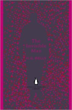 Penguin English Library The Invisible Man: H G Wells: 9780141389516: Literature: Amazon Canada