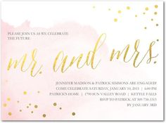 Pink & Gold: One of the dreamiest, most romantic color palettes for parties right now is pink and gold. This classic invitation features a watercolor wash of pale pink dotted with golden confetti and calligraphy script.