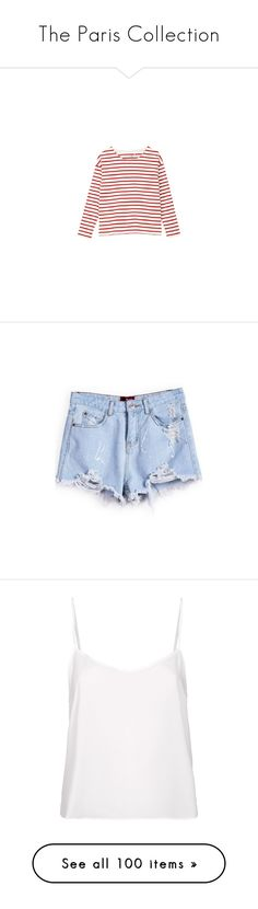 The Paris Collection by louisesuxx on Polyvore featuring polyvore, women's fashion, clothing, tops, shirts, sweaters, long sleeves, white top, shirt tops, long-sleeve shirt, long sleeve shirts, petit bateau, shorts, bottoms, sheinside, pants, pocket shorts, destroyed jean shorts, blue shorts, blue denim shorts, distressed jean shorts, tank tops, tanks, white, cropped camis, white shirt, crop top, cropped camisoles, strappy crop top, polaroids, pictures, backgrounds, fillers, photos, text…