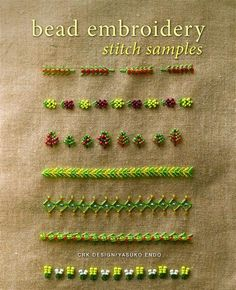 Bead Embroidery Stitch Samples                                                                                                                                                                                 More