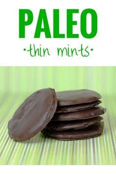 Paleo Thin Mints are a scrumptious gluten-free cookie and make a great gift for friends and neighbors. You won't t be sad that it's Girl Scout Cookie season, because now you can partake in gluten-free Thin Mints like we do!