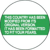 This Country Has Been Reformatted to Fit Your Fears - POLITICAL T-SHIRT