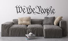 "This premium quality precision cut vinyl wall decal features the first three words, ""We The People"", from the United States Constitution Preamble. Available sizes: - 24"" wide x 6.75"" tall - 36"" wide x"