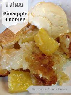 Pineapple Cobbler – The Footsie Pajama Parade Pineapple Cobbler, Fruit Cobbler, Pineapple Recipes, Vegan Desserts, Just Desserts, Delicious Desserts, Pie Dessert, Dessert Recipes, Cake Recipes