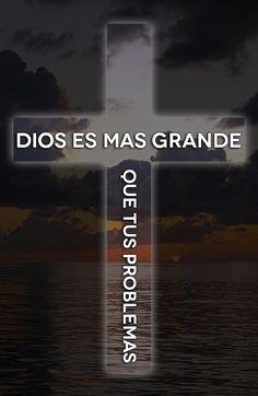 #Dios es mas grande que tus #problemas