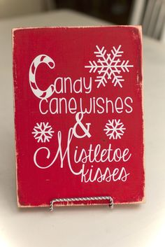 Wishing you a merry Christmas with candy cane wishes and mistletoe kisses! Holiday Signs, Christmas Signs, All Things Christmas, Christmas Decorations, Christmas Ornaments, Christmas Wishes, Candy Cane Decorations, Christmas Quotes And Sayings, Holiday Decorating