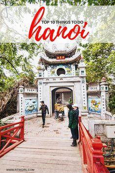Top Ten Things To Do In Hanoi | www.rtwgirl.com