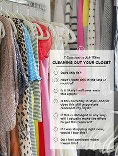 7 Questions to Ask When Cleaning Out Your Closet #theeverygirl http://amzn.to/2sZizM2